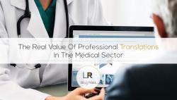 医学领域专业翻译的真正价值