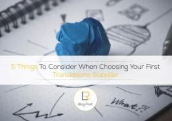 选择翻译公司时要考虑的 5 件事
