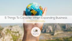 拓展国际业务时需考虑的 5 件事